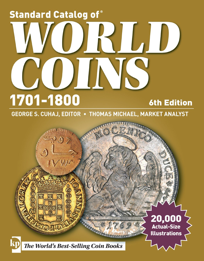 Standard Catalog of World Coins 1701-1800, 6th Edition