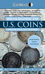 Coin World 2014 Guide to U.S. Coins Prices & Value Trends