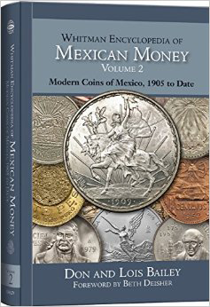 FUTURE RELEASE - Whitman Encyclopedia of Mexican Money Vol 2