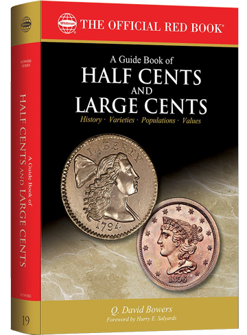 FUTURE RELEASE - A Guide Book of Half Cents and Large Cents 1st Edition