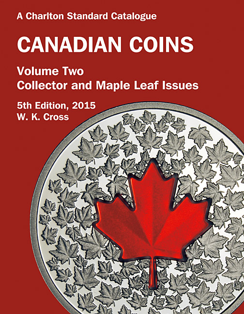 2015 Canadian Coins, Vol 2, Collector & Maple Leaf Issues, 5th Edition