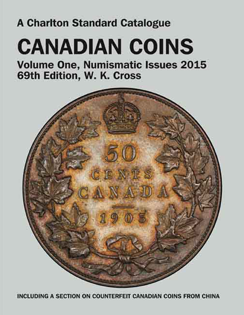 2015 Canadian Coins, Vol 1, Numismatic Issues, 69th Edition