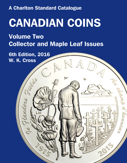 FUTURE RELEASE - 2016 Canadian Coins, Vol 2 Collector & Maple Leaf Issues, 6th Edition