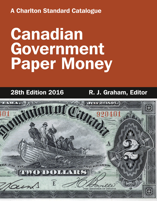 FUTURE RELEASE - Canadian Government Paper Money, 28th Edition