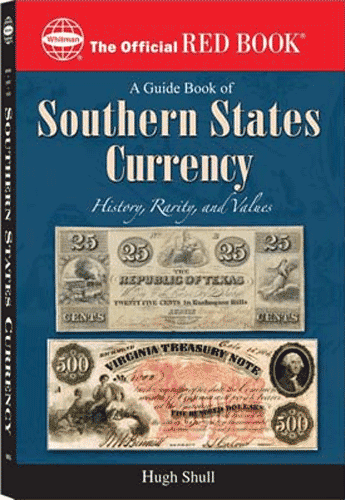 Guide Book of Southern States Currency - Red Book
