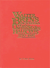 Walter Breens Encyclopedia of United States Half Cents 1793-1857