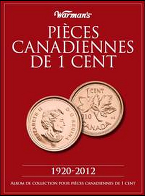 Pieces Canadiennes De 1 Cent 1920-2012 (Canadian Cent Folder French Ed.)