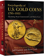Encyclopedia of U.S. Gold Coins 1795 -1933