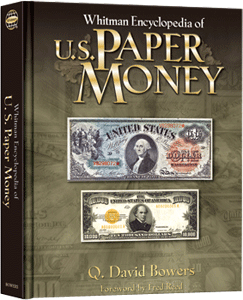 Encyclopedia of U.S. Paper Money