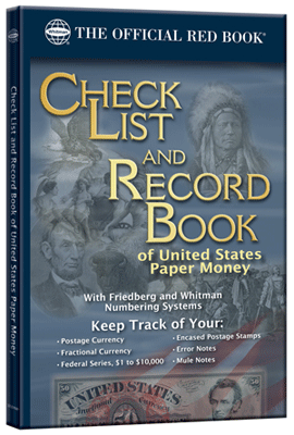 Check List and Record Book of U.S. Paper Money
