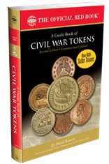 Guide Book Of Civil War Tokens 2nd Edition