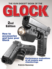 GUN DIGEST BOOK OF THE GLOCK 2ND EDITION