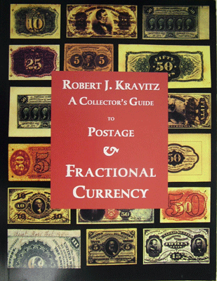 Collectors Guide to Postage & Fractional Currency: The Pocket Change of the Union Army