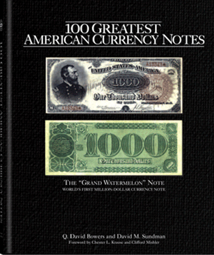100 Greatest American Currency Notes, The