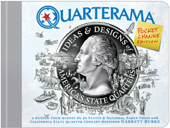 Quarterama: Ideas & Designs of Americas Quarters (Pocket Change Ed.)