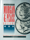 Comprehensive Catalog and Encyclopedia of Morgan & Peace Dollars