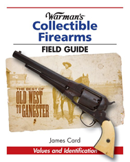Warmans Collectible Firearms Field Guide