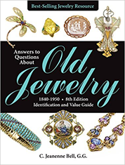 Answers To Questions About Old Jewelry 1840-1950 8th Edition
