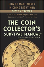 The Coin Collectors Survival Manual, Revised 7th Edition