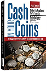 Cash in Your Coins: Selling the Rare Coins Youve Inherited 2nd Edition