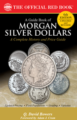 Guide Book of Morgan Silver Dollars, 6th Edition