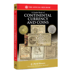 A Guide Book of Continental Currency and Coins - Red Book