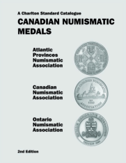 Canadian Numismatic Medals, 2nd Edition